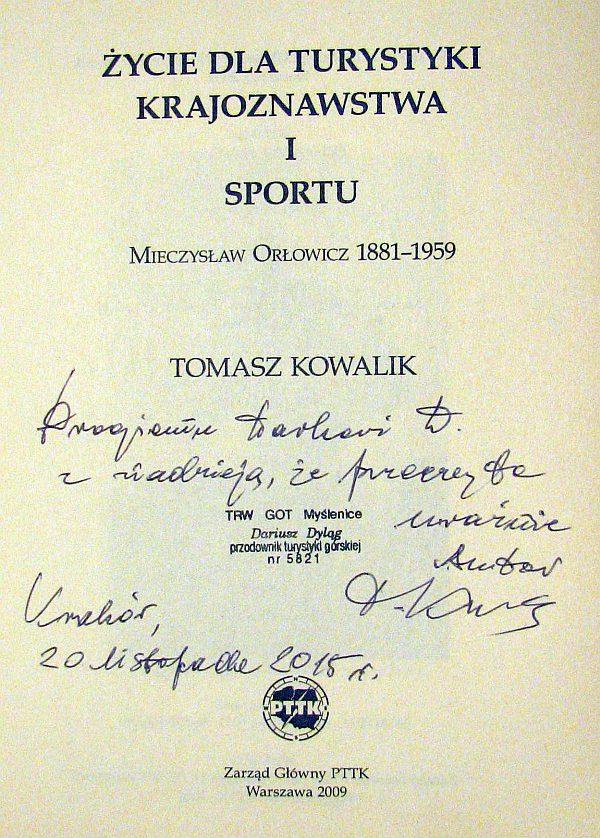 Spotkałem Tomasza Kowalika...